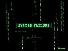System failiure